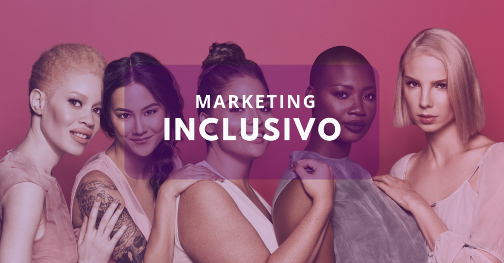 Un movimiento y no una tendencia: el poder del marketing inclusivo