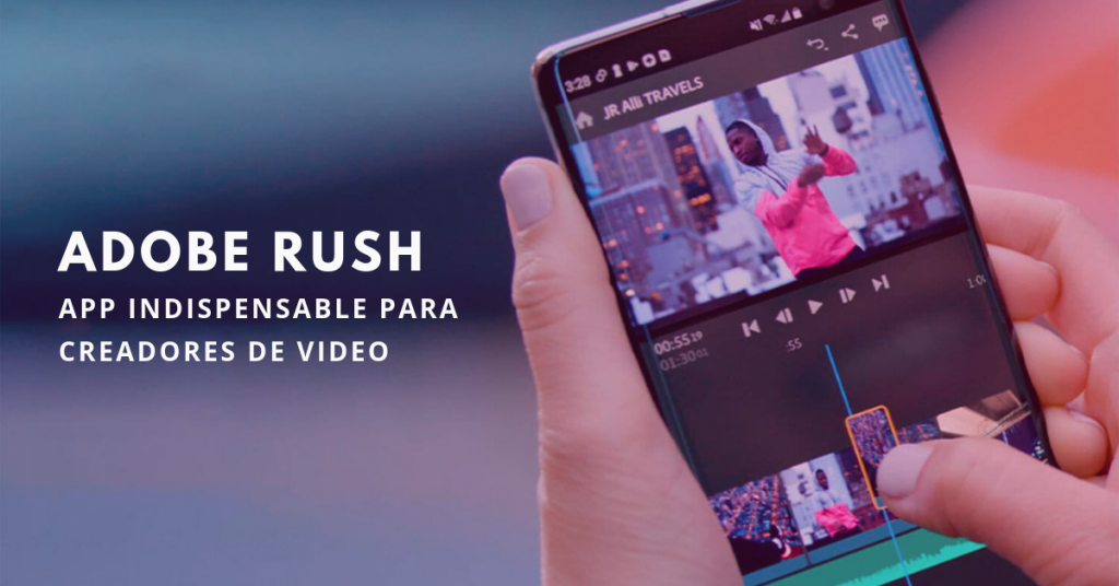 Adobe-Rush-App-Indispensable-Para-Creadores-De-Video-BrandMe