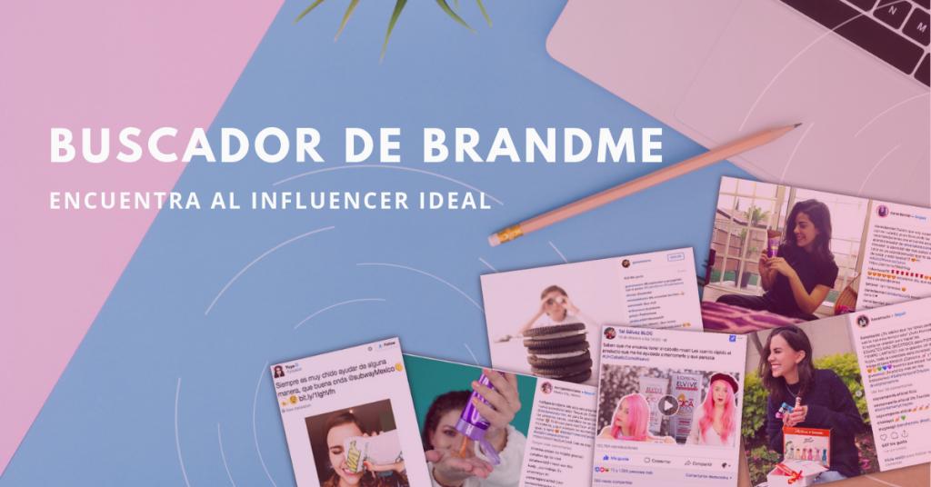 Buscador-De-BrandMe-Encuentra-Al-Influencer-Ideal-BrandMe
