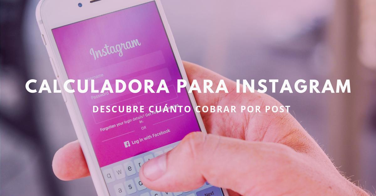 Calculadora-Para-Instagram-Descubre-Cuanto-Cobrar-Por-Post-BrandMe