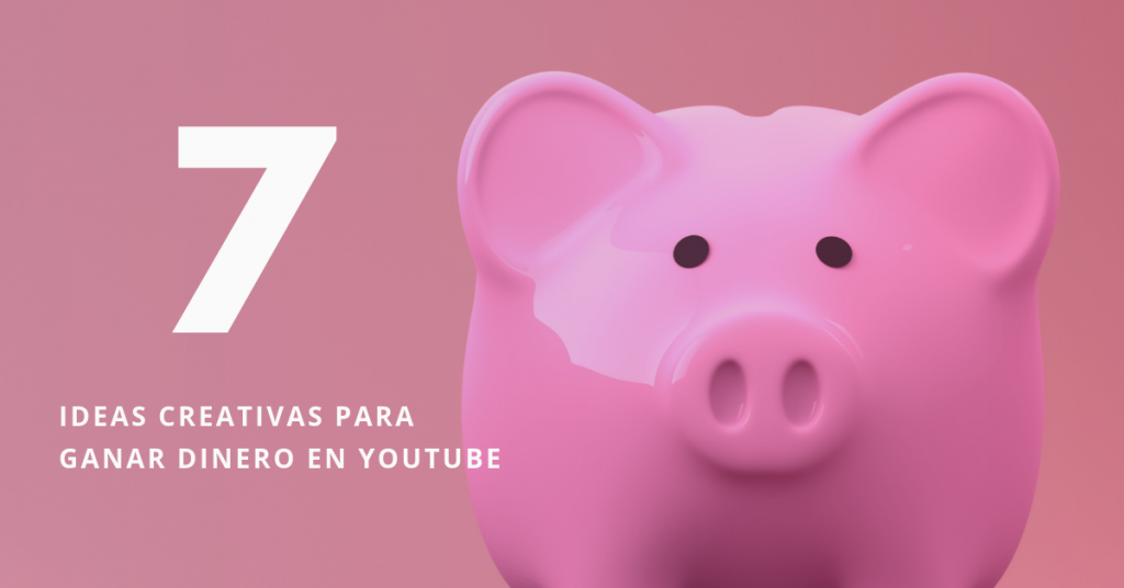 7-Ideas-Creativas-Para-Ganar-Dinero-En-Youtube-BrandMe-Pixabay