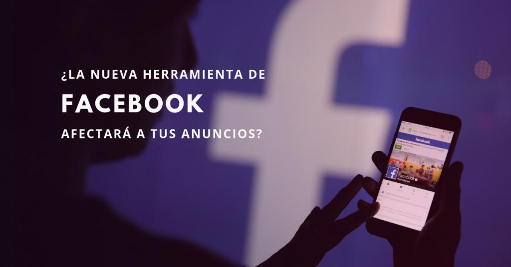 La-Nueva-Herramienta-De-Facebook-Afectará-A-Tus-Anuncios-BrandMe