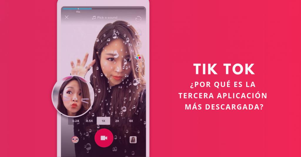 Tik-Tok-Por-Qué-Es-La-Tercera-Aplicación-Más-Descargada-BrandMe