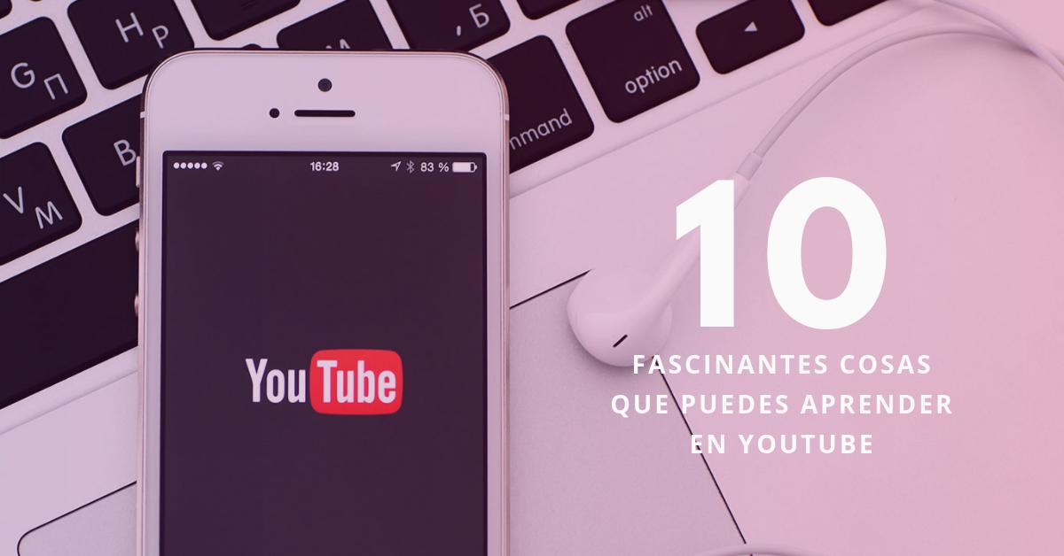 10-Fascinantes-Cosas-Que-Puedes-Aprender-En-YouTube-BrandMe