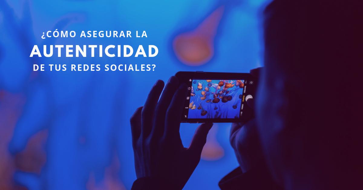 Cómo-Asegurar-La-Autenticidad-De-Tus-Redes-Sociales-BrandMe