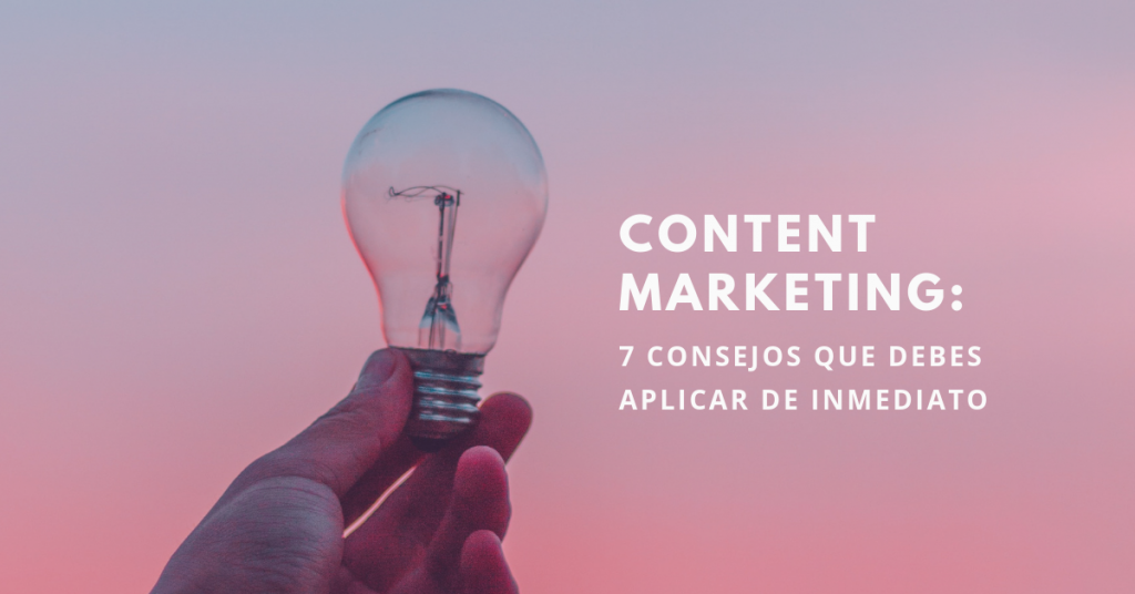 Content-Marketing-7-Consejos-Que-Debes-Aplicar-De-Inmediato-BrandMe