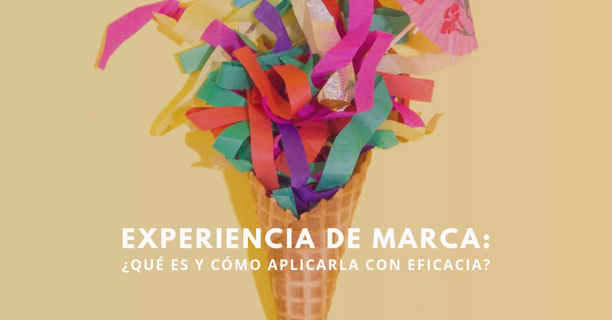 Experiencia-De-Marca-Qué-Es-Y-Como-Aplicarla-Con-Eficacia-BrandMe