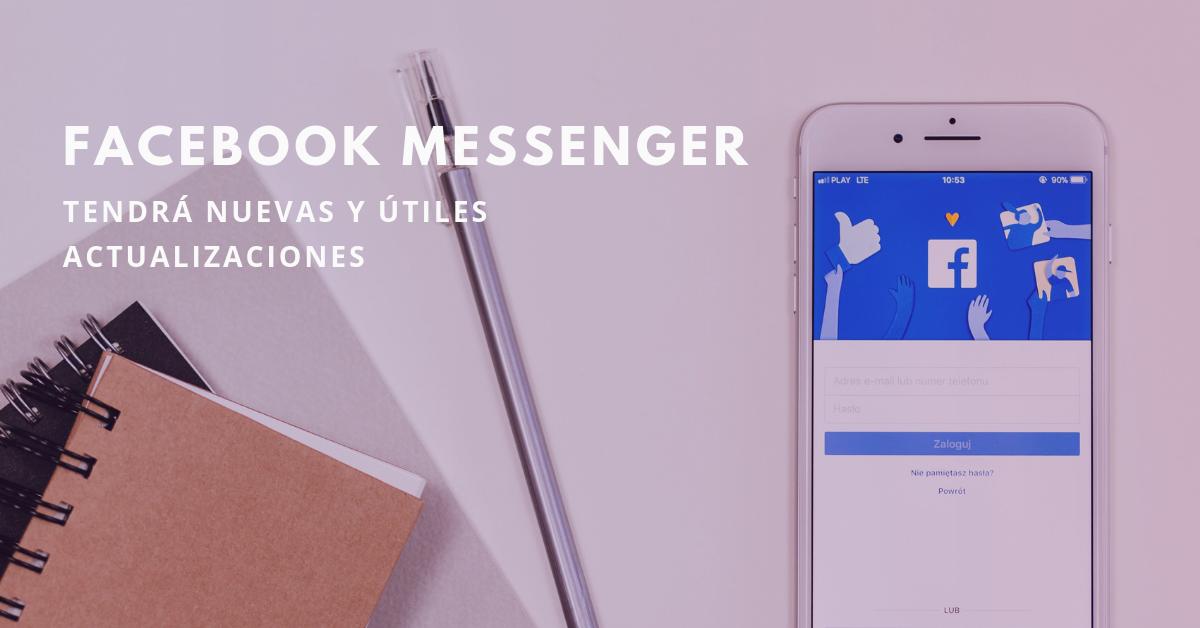 Facebook-Messenger-Tendrá-Nuevas-Y-Útiles-Actualizaciones-BrandMe