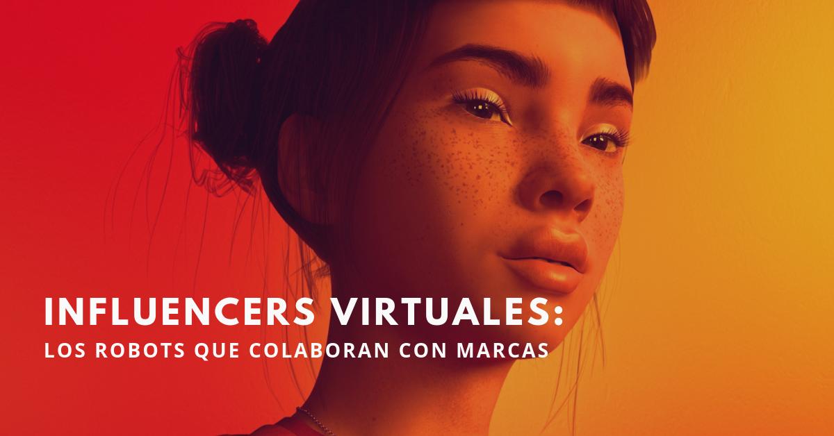 Influencers-Virtuales-Los-Robots-Que-Colaboran-Con-Marcas-BrandMe