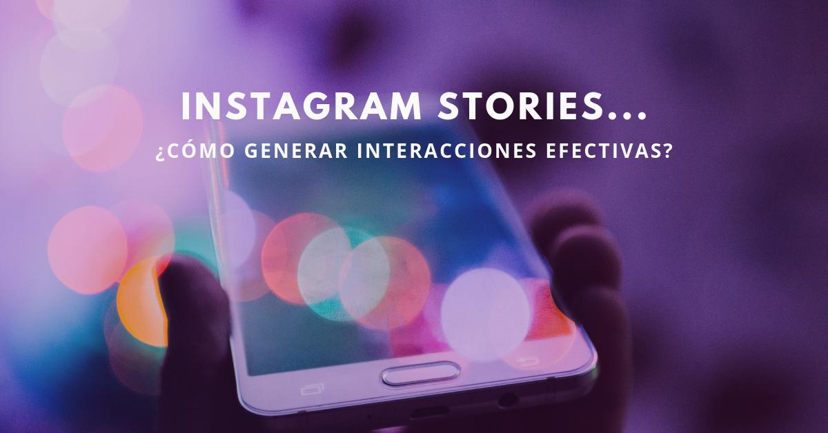 Instagram-Stories-Cómo-Generar-Interacciones-Efectivas-BrandMe