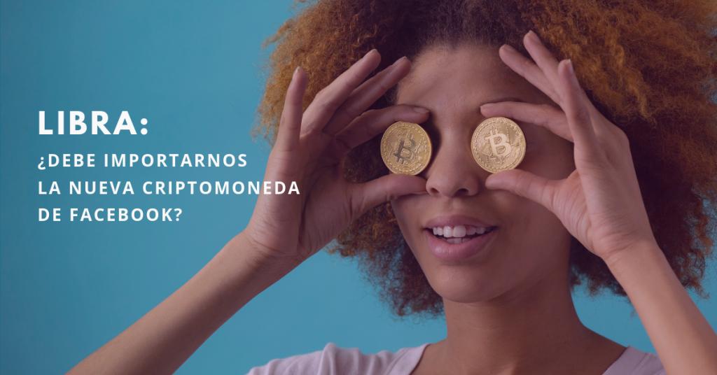 Libra-Debe-Importarnos-La-Nueva-Criptomoneda-De-Facebook-BrandMe