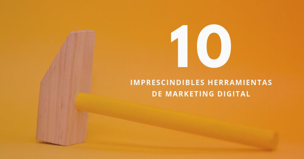10-Imprescindibles-Herramientas-De-Marketing-Digital-BrandMe