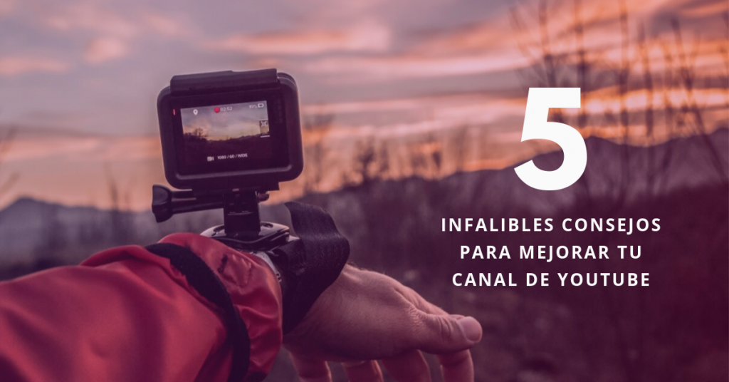 5-Infalibles-Consejos-Para-Mejorar-Tu-Canal-De-YouTube-BrandMe