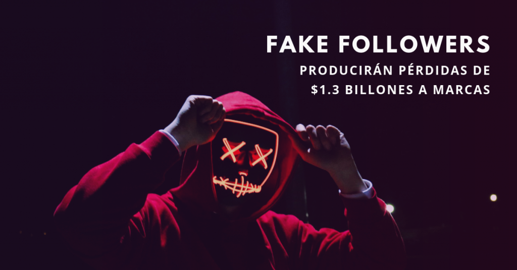 Fake-Followers-Producirán-Pérdidad-de-1.3-Billones-A-Marcas-BrandMe