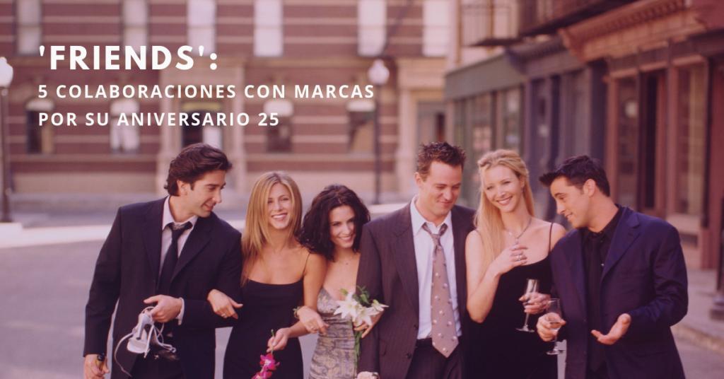 Friends-5-Colaboraciones-Con-Marcas-Por-Su-Aniversario-25-BrandMe