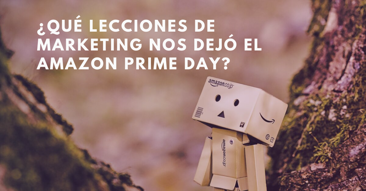 Qué-Lecciones-De-Marketing-Nos-Dejó-El-Amazon-Prime-Day-BrandMe