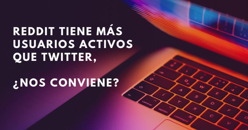 Reddit-Tiene-Más-Usuarios-Activos-Que-Twitter-Nos-Conviene-BrandMe