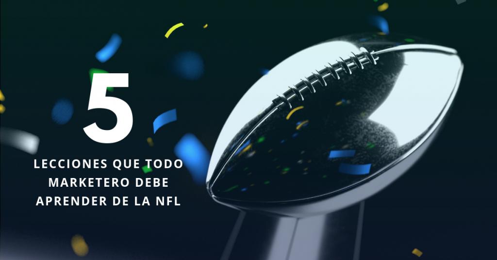 5-Lecciones-Que-Todo-Marketero-Debe-Aprender-De-La-NFL-BrandMe