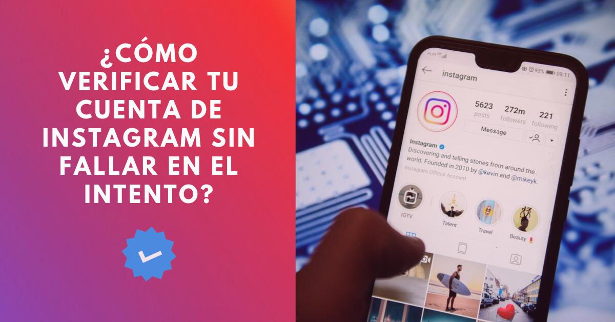 Cómo-Verificar-Tu-Cuenta-De-Instagram-Sin-Fallar-En-El-Intento-BrandMe