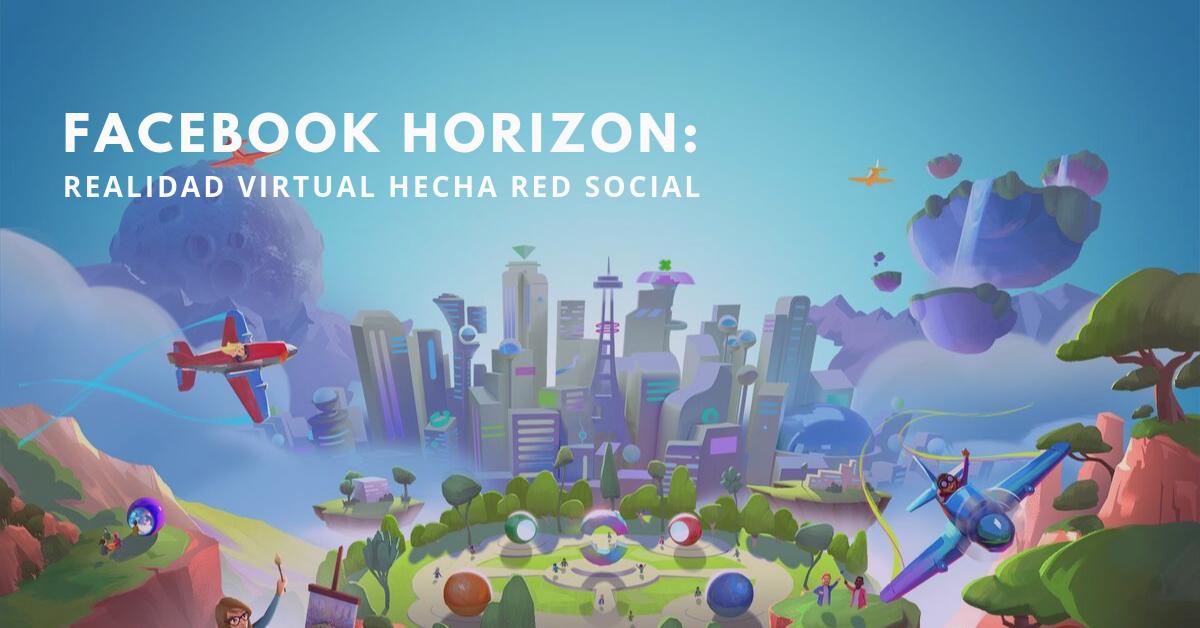 Facebook-Horizon-Realidad-Virtual-Hecha-Red-Social-BrandMe