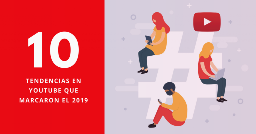 10-Tendencias-En-YouTube-Que-Marcaron-El-2019-BrandMe