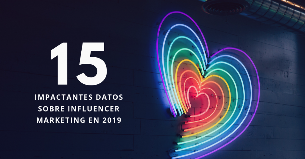 15-Impactantes-Datos-Sobre-Influencer-Marketing-En-2019-BrandMe