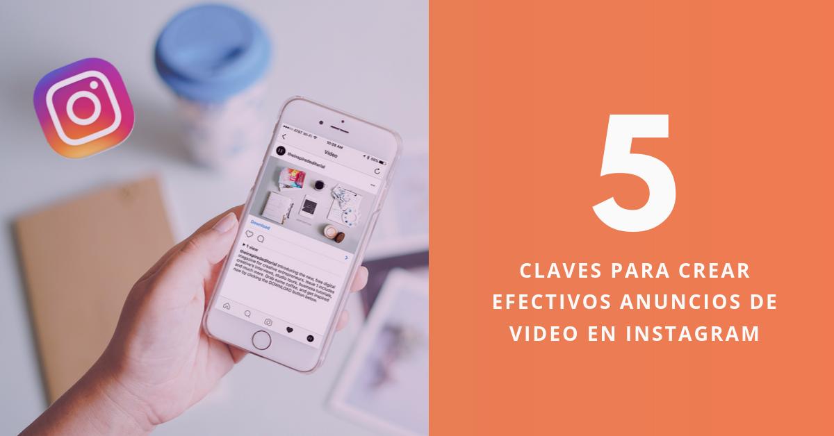 5-Claves-Para-Crear-Efectivos-Anuncios-De-Video-En-Instagram-BrandMe