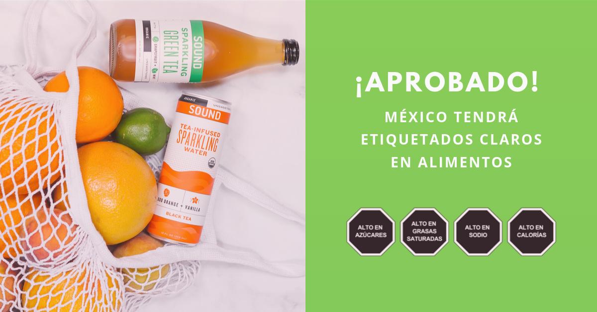 Aprobado-México-Tendrá-Etiquetados-Claros-En-Alimentos-BrandMe