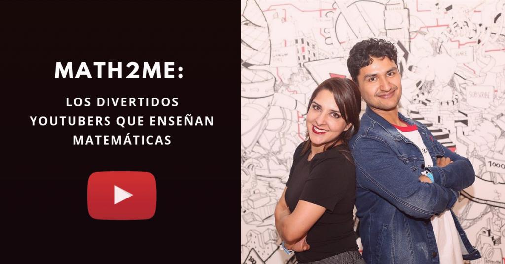 Math2me-Los-Divertidos-Youtubers-Que-Enseñan-Matemáticas-BrandMe