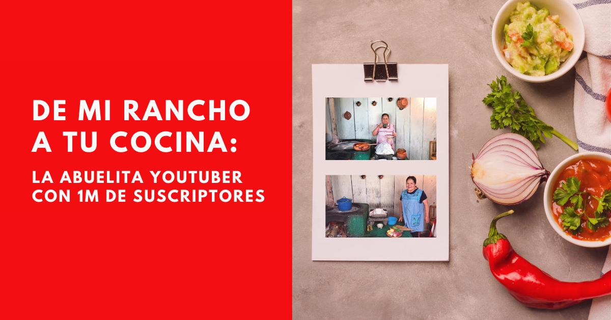 De-Mi-Rancho-A-Tu-Cocina-La-Abuelita-Youtuber-Con-1-Millón-de-Suscriptores-Doña-Ángela-Canal-De-YouTube-BrandMe-Plataforma-De-Influencer-Marketing-FreePik