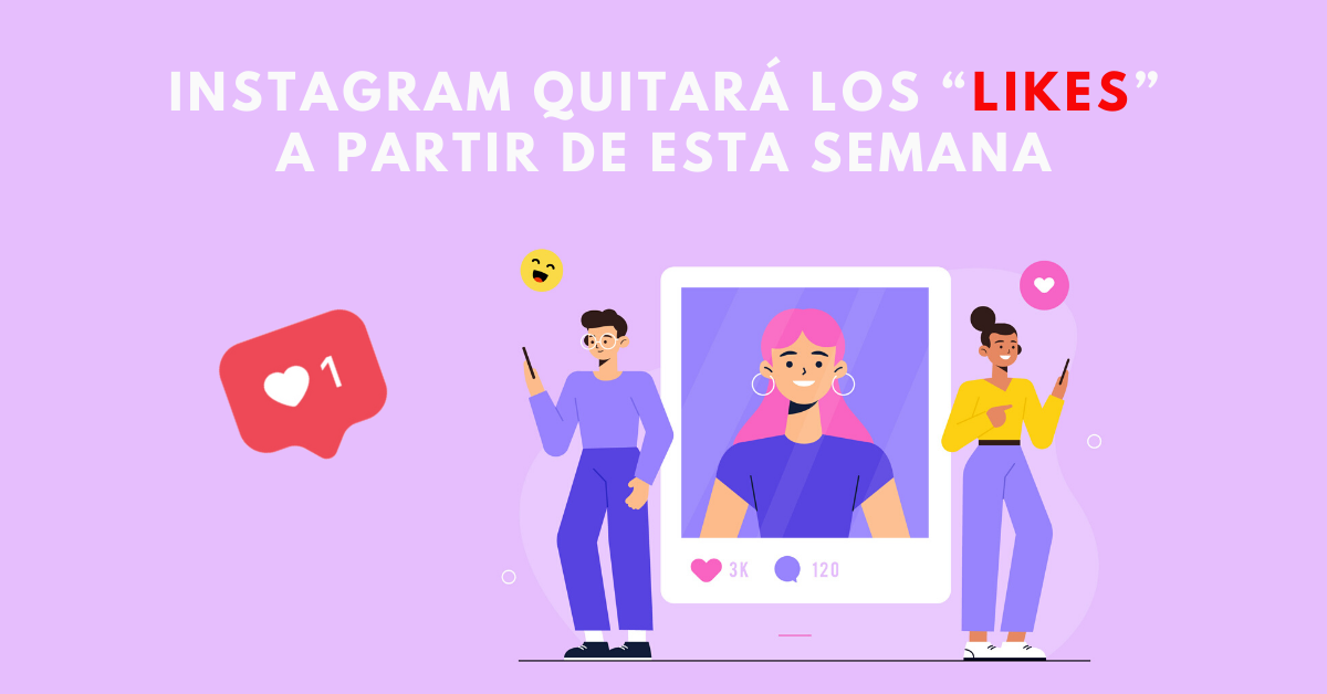 Instagram-Quitará-Los-Likes-A-Partir-De-Esta-Semana-BrandMe-Plataforma-De-Influencer-Marketing-Blog-FreePiK