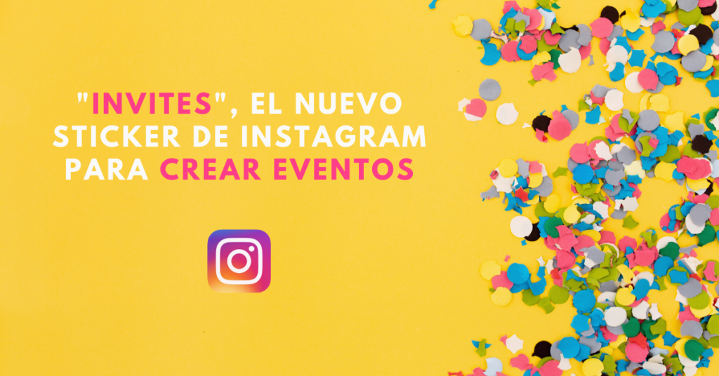 Invites-El-Nuevo-Sticker-De-Instagram-Para-Crear-Eventos-BrandMe-Plataforma-De-Influencer-Marketing-Freepik