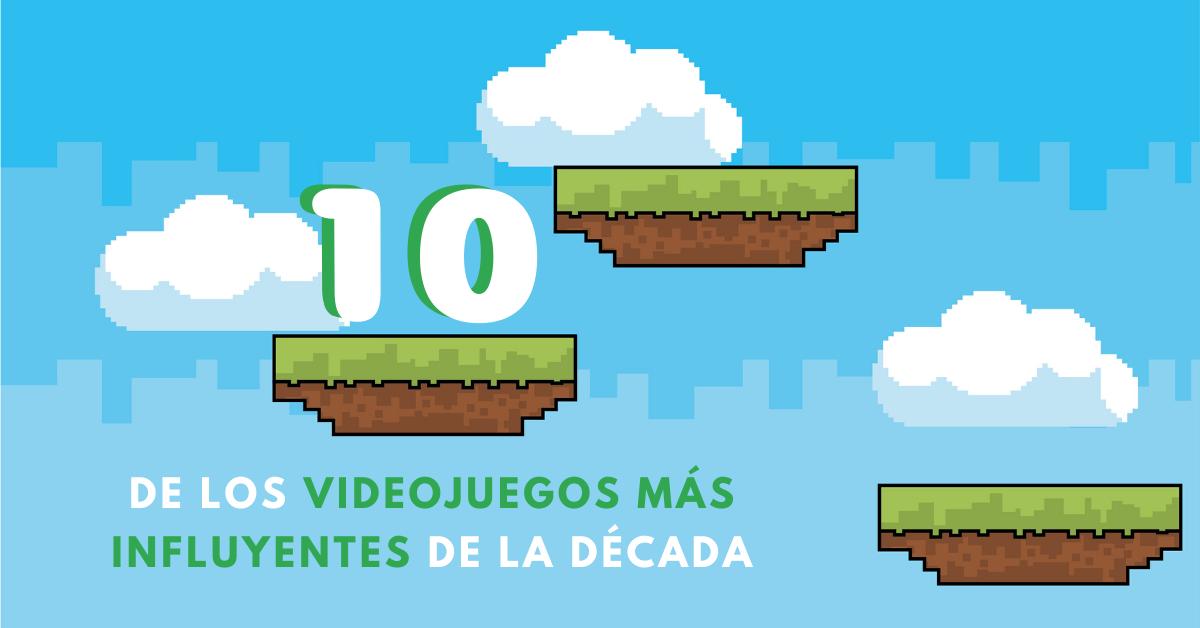 10-De-Los-Videojuegos-Más-Influyentes-De-La-Década-BrandMe-Plataforma-Herramientas-Y-Tecnología-En-Influencer-Marketing