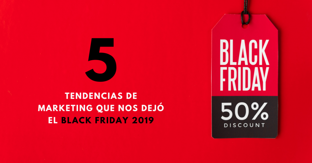 5-Tendencias-De-Marketing-Que-Nos-Dejó-El-Black-Friday-2019-BrandMe-Plataoforma-Herramientas-Y-Tecnología-En-Influencer-Marketing