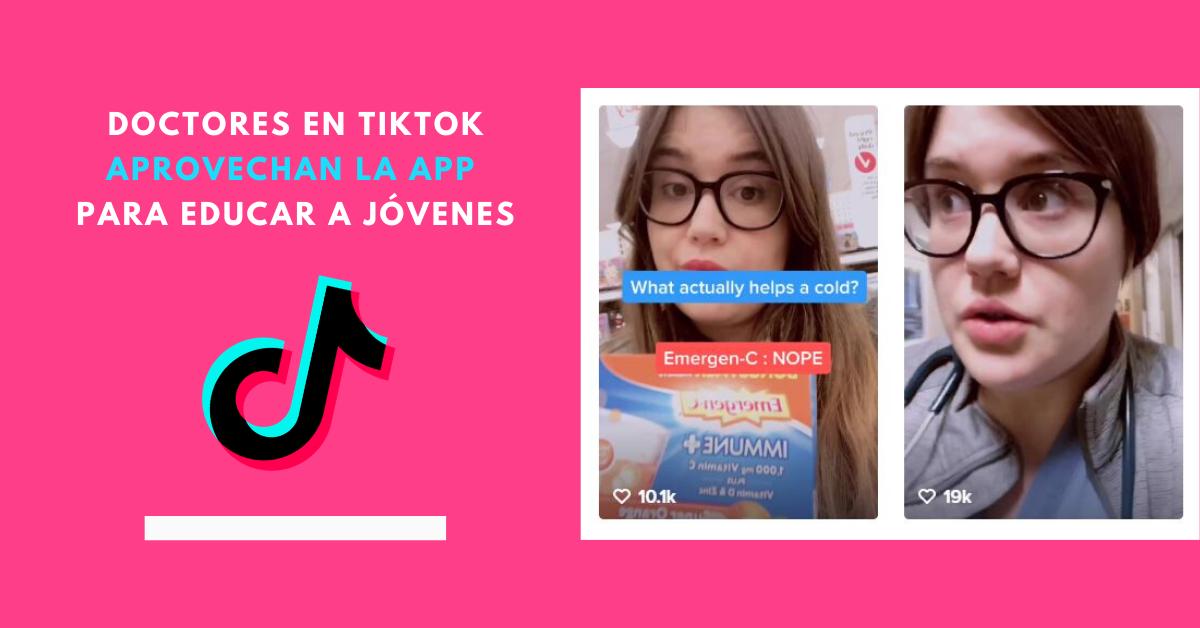 Doctores-En-TikTok-Aprovechan-La-App-Para-Educar-A-Jóvenes-BrandMe-Plataforma-De-Influencer-Marketing