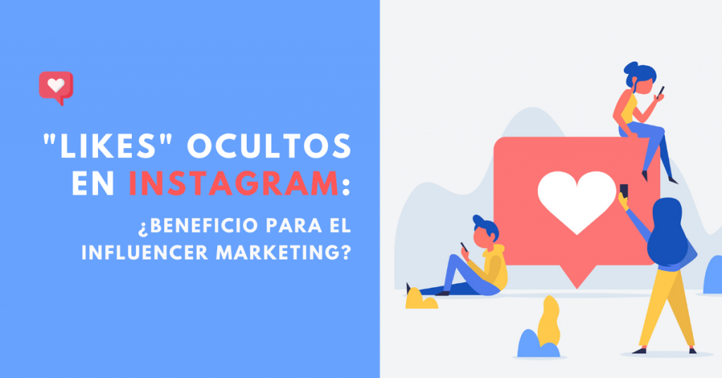 Likes-Ocultos-En-Instagram-Beneficio-Para-El-Influencer-Marketing-BrandMe