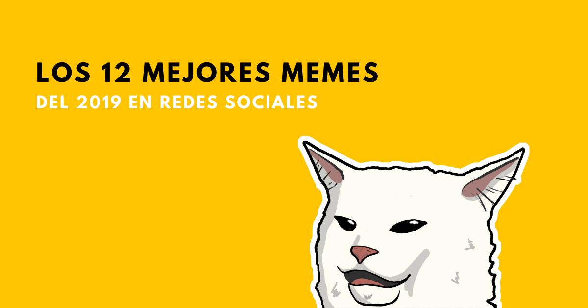 Los-12-Mejores-Memes-Del-2019-En-Redes-Sociales-BrandMe-Plataforma-Tecnología-Y-Herramientas-En-Influencer-Marketing