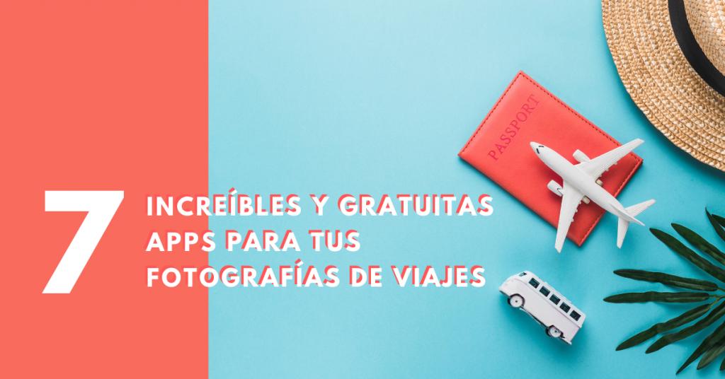 7-increíbles-y-gratuitas-apps-para-tus-fotografías-de-viajes-brandme