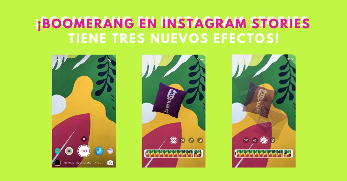 Boomerang-En-Instagram-Stories-Tiene-3-Nuevos-Efectos-BrandMe-Plataforma-Tecnología-Y-Herramientas-En-Influencer-Marketing