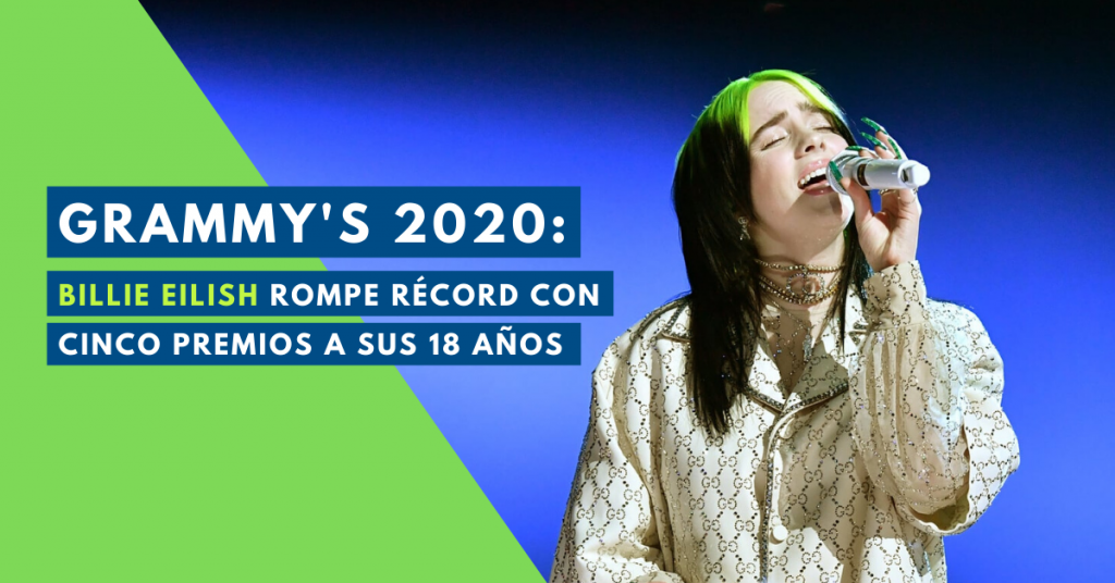 Grammys-2020-Billie-Eilish-Rompe-Record-Con-Cinco-Premios-A-Sus-18-Años-BrandMe-Influencer-Marketing