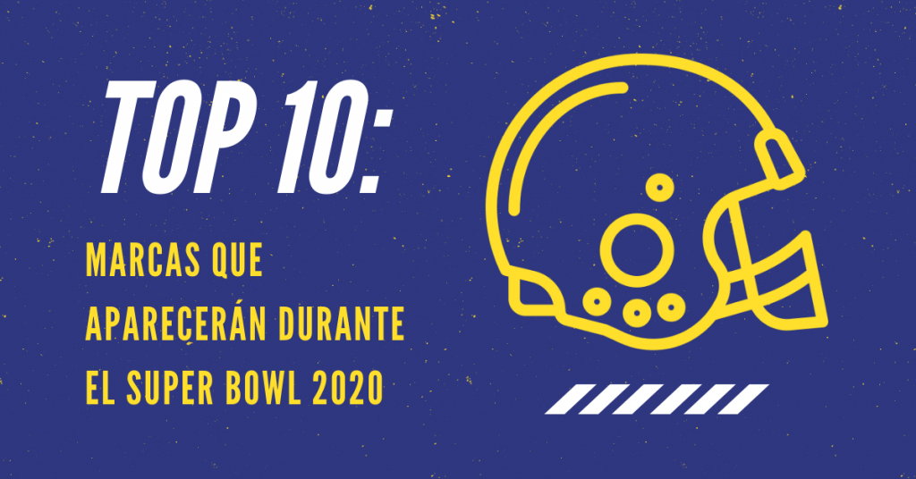 Top-10-Marcas-Que-Aprecerán-Durante-El-Super-Bowl-2020-BrandMe
