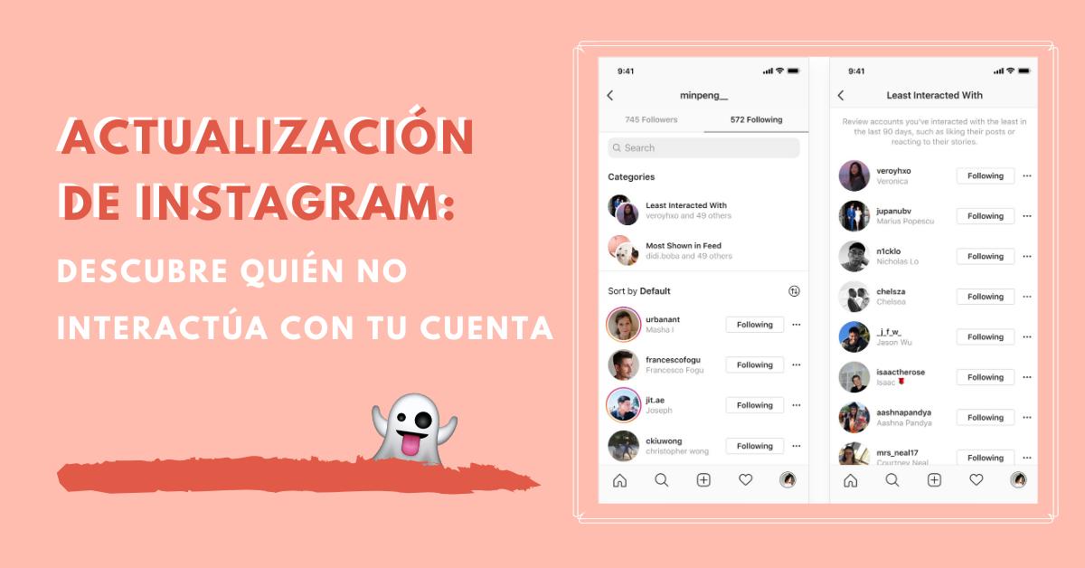 Actualización-de-Instagram-Descubre-Quién-No-Interactúa-Con-Tu-Cuenta-BrandMe-Influencer-Marketing