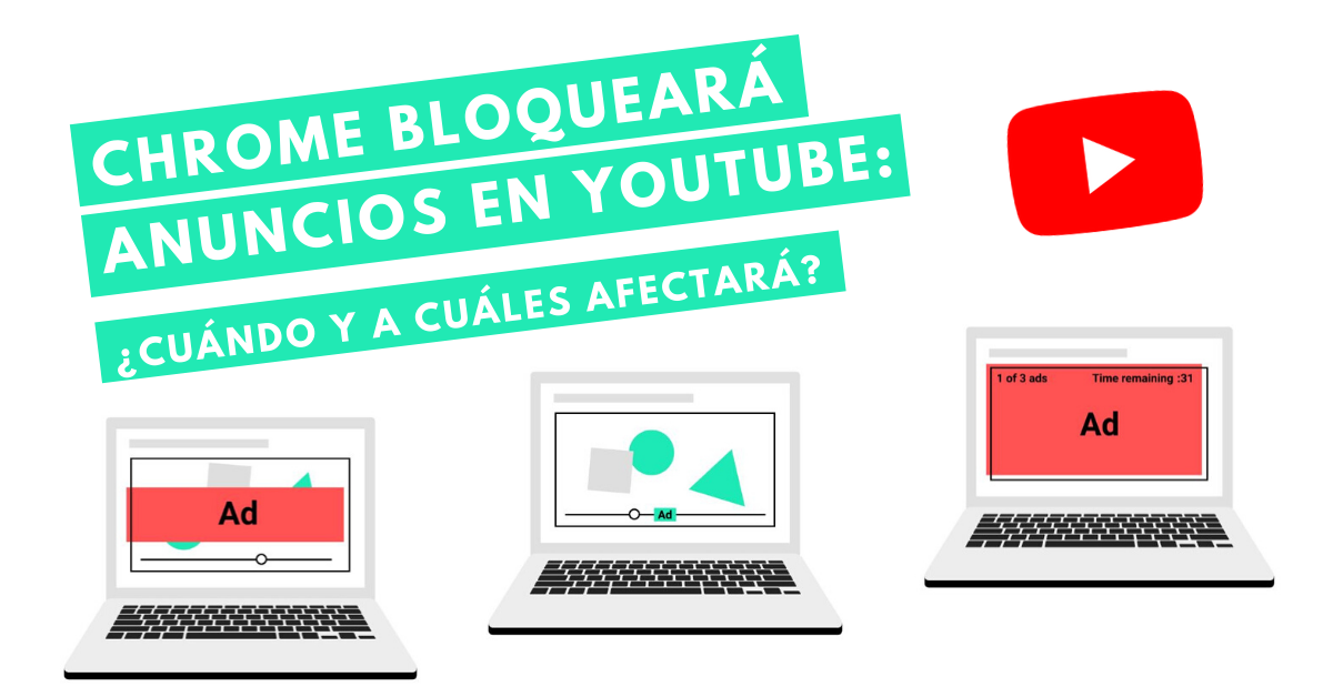 Chrome-Bloqueará-Anuncios-En-YouTube-Cuándo-Y-A-Cuales-Afectará-BrandMe-Influencer-Marketing