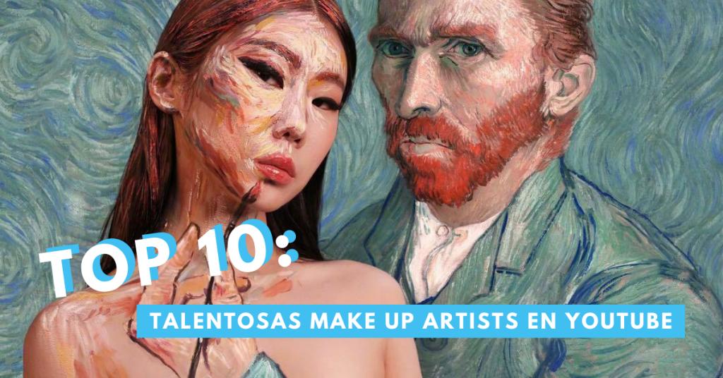 Top-10-Talentosas-Make-Up-En-YouTube-BrandMe-Influencer-Marketing