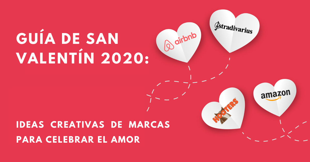 Guía-De-San-Valentín-Ideas-Creativas-Para-Celebrar-El-Amor-BrandMe-Influencer-Marketing