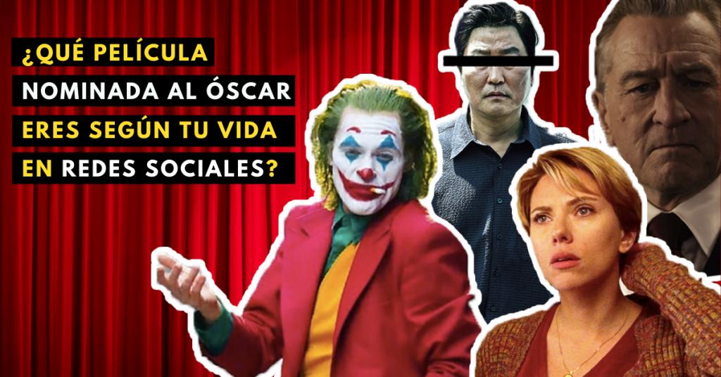 Qué-Película-Nominada-Al-Óscar-Eres-Según-Tu-Vida-En-Redes-Sociales-BrandMe-Influencer-Marketing