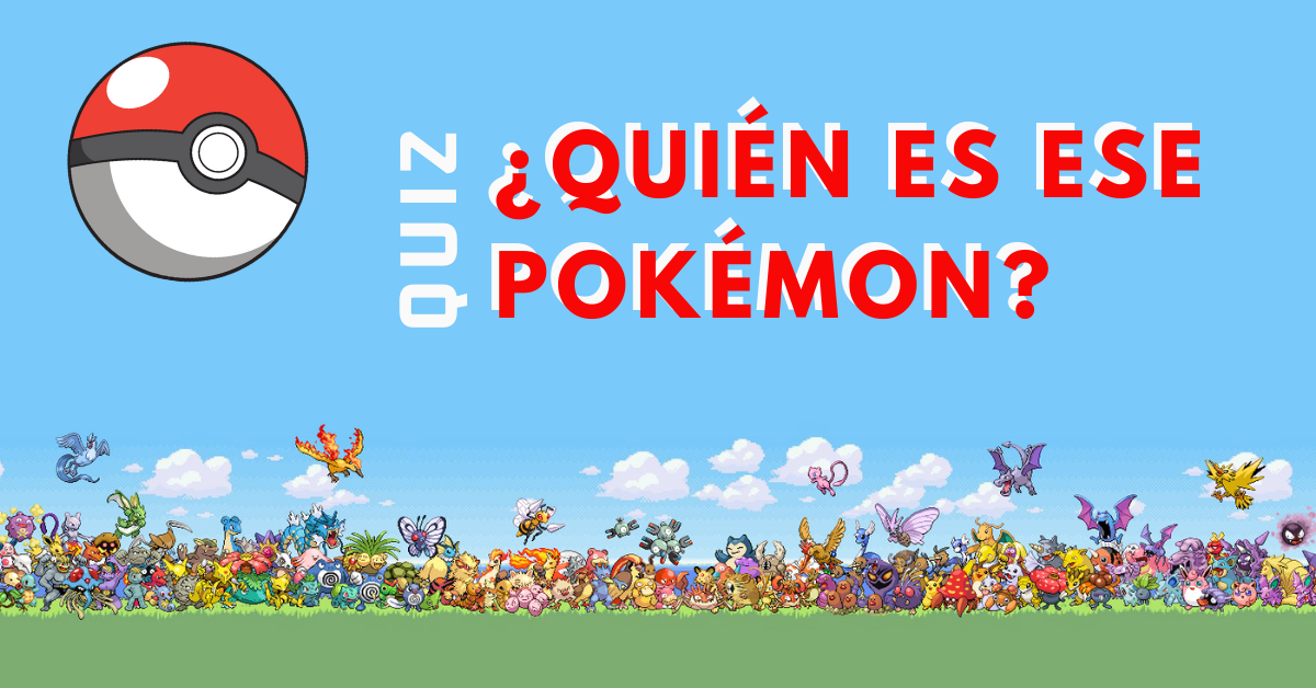 Quién-Es-Ese-Pokémon-BrandMe-Influencer-Marketing-Quiz