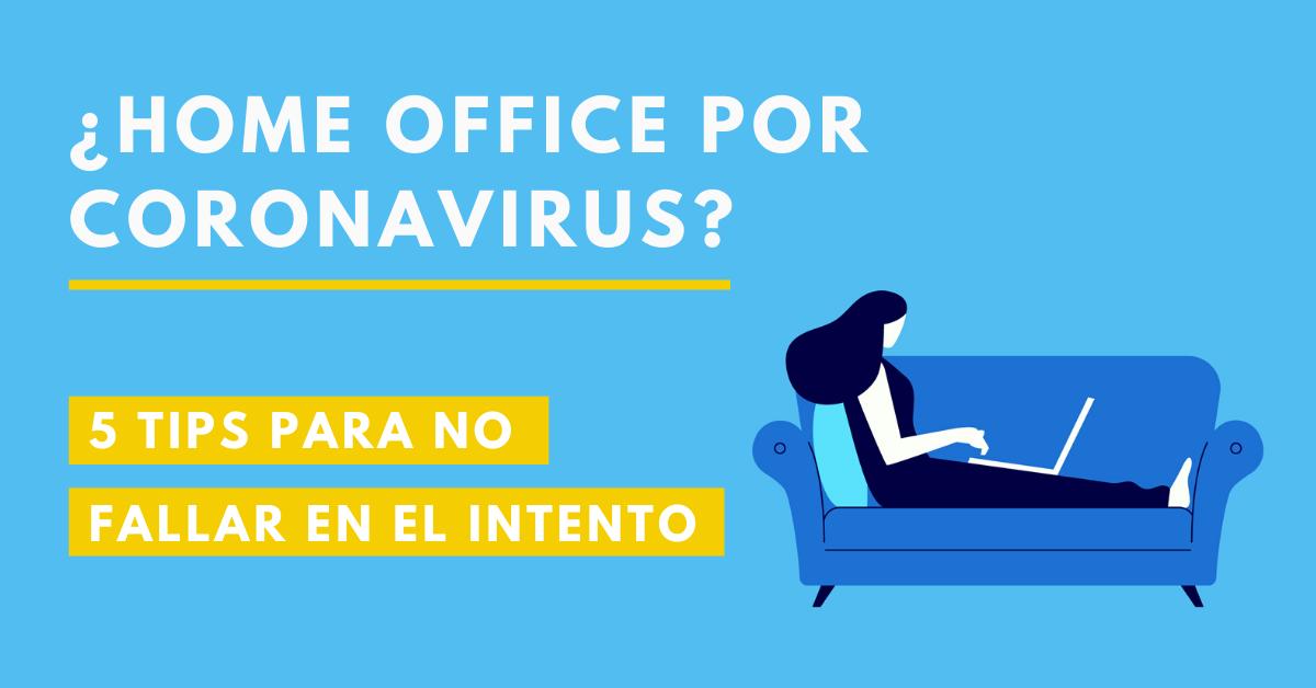 Home-Office-Por-Coronavirus-COVID-19-5-Tips-Para-No-Fallar-En-El-Intento-BrandMe-Influencer-Marketing
