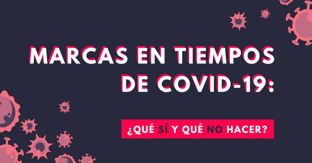 Marcas-En-Tiempos-De-Covid-19-Qué-Sí-Y-Qué-No-Hacer-BrandMe-Influencer-Marketing
