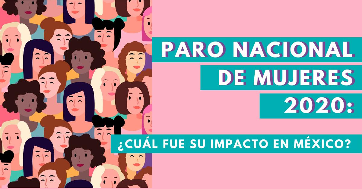 Paro-Nacional-De-Mujeres-2020-Cuál-Fue-Su-Impacto-En-México-BrandMe-Influencer-Marketing